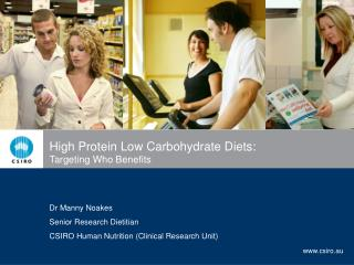 High Protein Low Carbohydrate Diets:  Targeting Who Benefits