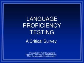 LANGUAGE  PROFICIENCY TESTING