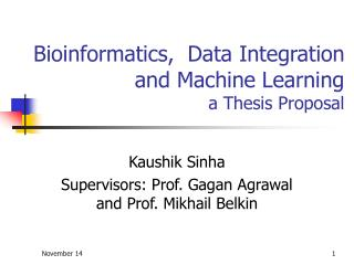 Bioinformatics,  Data Integration and Machine Learning a Thesis Proposal