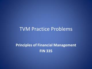 TVM Practice Problems