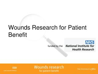 Wounds Research for Patient Benefit