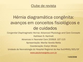 Clube de revista Hérnia diagramática congênita: avanços em conceitos fisiológicos e de cuidados