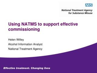 Using NATMS to support effective commissioning