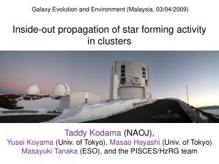 Galaxy Evolution and Environment (Malaysia, 03/04/2009)