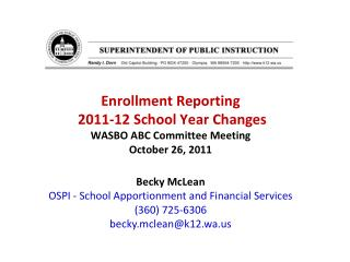 Enrollment Reporting  2011-12 School Year Changes WASBO ABC Committee Meeting October 26, 2011