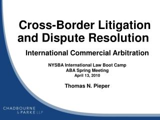 Cross-Border Litigation and Dispute Resolution