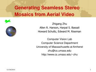 Generating Seamless Stereo Mosaics from Aerial Video