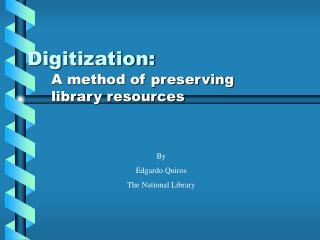 Digitization: