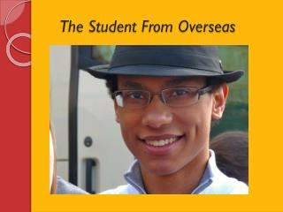 The Student From Overseas