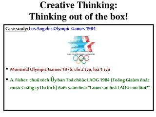 Creative Thinking:  Thinking out of the box!