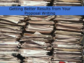 Getting Better Results from Your Proposal Writing