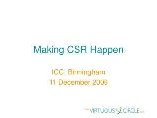 Making CSR Happen