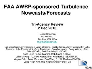 FAA AWRP-sponsored Turbulence Nowcasts/Forecasts
