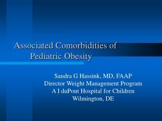 Associated Comorbidities of Pediatric Obesity