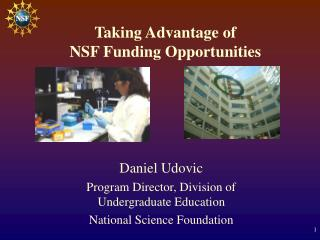 Taking Advantage of  NSF Funding Opportunities
