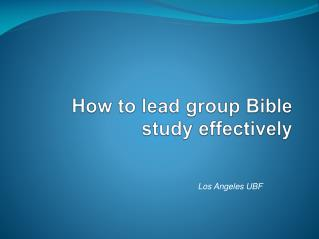 How to lead group Bible study effectively