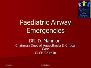 Paediatric Airway Emergencies