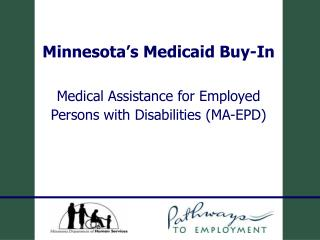 Minnesota's Medicaid Buy-In