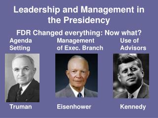 Leadership and Management in the Presidency