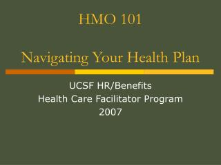 HMO 101 Navigating Your Health Plan