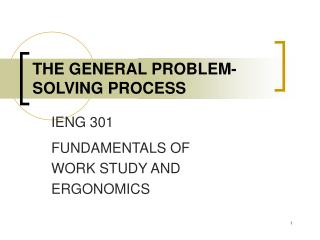 THE GENERAL PROBLEM-SOLVING PROCESS