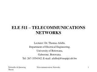 ELE 511 – TELECOMMUNICATIONS NETWORKS