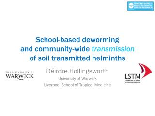 School-based deworming  and community-wide  transmission of soil transmitted  helminths