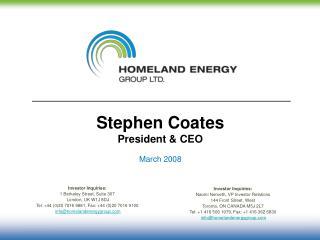 Stephen Coates President & CEO