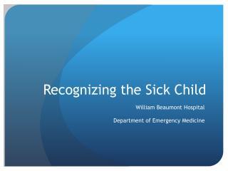 Recognizing the Sick Child