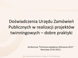 Doświadczenia Urzędu Zamówień Publicznych w realizacji projektów twinningowych – dobre praktyki