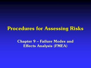 Procedures for Assessing Risks