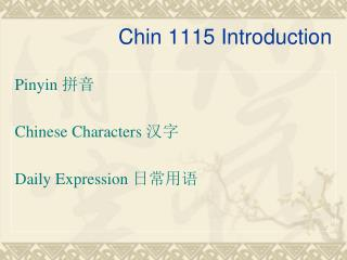 Chin 1115 Introduction