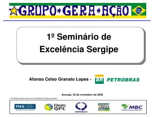 1 º Seminário de Excelência Sergipe