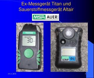 Ex-Messgerät Titan und Sauerstoffmessgerät Altair
