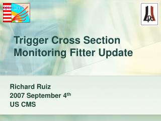 Trigger Cross Section Monitoring Fitter Update