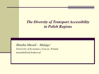 The Diversity of Transport Accessibility  in Polish Regions
