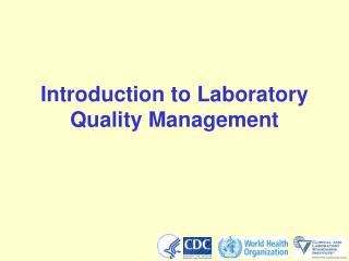 Introduction to Laboratory Quality Management