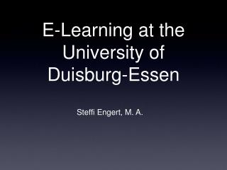 E-Learning at the University of Duisburg-Essen