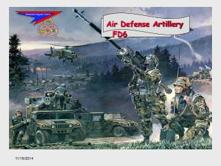 Air Defense Artillery FD6
