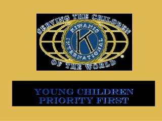 Young Children Priority First