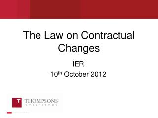 The Law on Contractual Changes