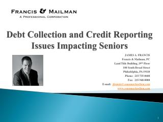 Debt Collection and Credit Reporting Issues Impacting Seniors