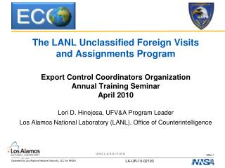 The LANL Unclassified Foreign Visits and Assignments Program
