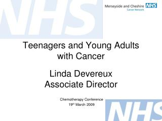 Teenagers and Young Adults with Cancer
