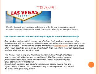 We offer our members the best deal and packages for their once off membership