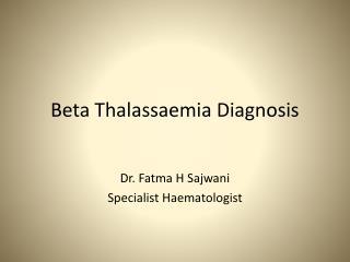 Beta Thalassaemia Diagnosis