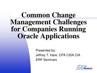 Common Change Management Challenges for Companies Running Oracle Applications