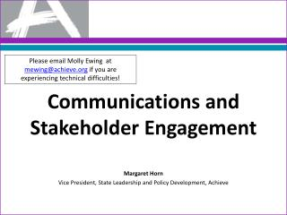 Communications and Stakeholder Engagement Margaret Horn