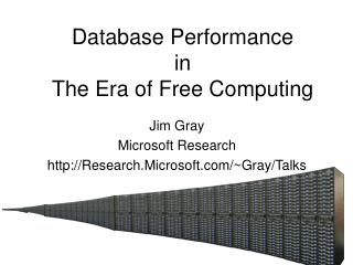 Database Performance in  The Era of Free Computing