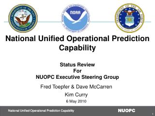 National Unified Operational Prediction Capability Status Review For